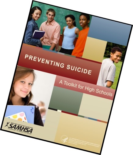 Substance Abuse and Mental Health Services Administration's Suicide Prevention Toolkit for High Schools